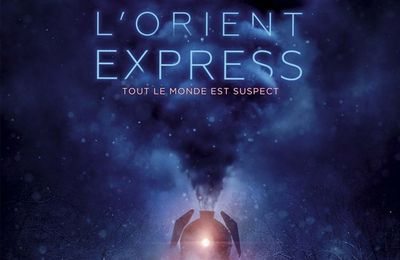 [critique] le Crime de l'Orient Express (2017)