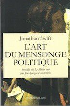 Jonathan Swift/John Arbuthnot,  L'art du mensonge politique
