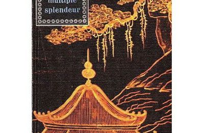 Han Suyin, Multiple splendeur