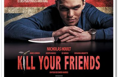 [Get ahead in life,] Kill your friends