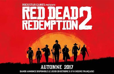 Jeux video : Red Dead Redemption 2 le trailer ! #PS4pro #XboxOnesS
