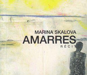 Amarres, de Marina Skalova