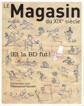 """""""Et la BD fut"""", dernier numéro de la revue Le Magasin du XIXe siècle"""