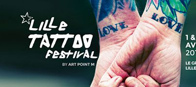 ART POINT M | Lille Tattoo Festival : 1er et 2 avril