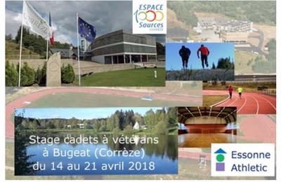 Stage Essonne Athletic de Cadets à Seniors du printemps 2018 à Bugeat (Corrèze) !