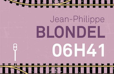"""6h41"" de Jean-Phillipe Blondel"