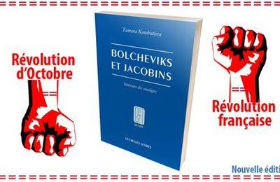 Tamara Kondratieva, Bolcheviks et Jacobins :...