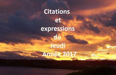 Citations et expressions du jeudi. Année 2017