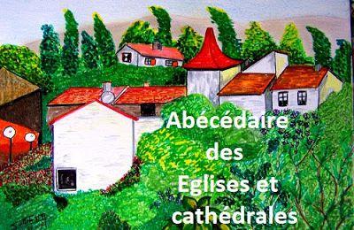 Abécédaire des églises et cathédrales... I