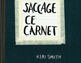 Saccage ce Carnet, par Keri Smith