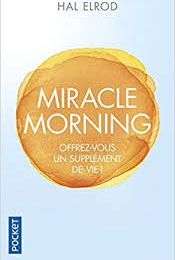 Miracle Morning : Hal Elrod
