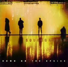 Down the upside (Soundgarden)