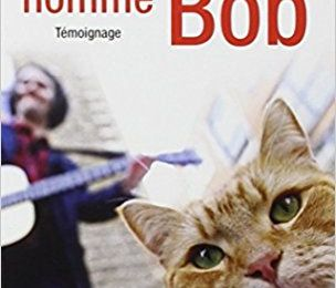 UN CHAT DES RUES NOMME BOB, de James BOWEN