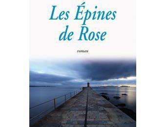 Valérie Satin présente son nouveau roman - Les Epines de Rose