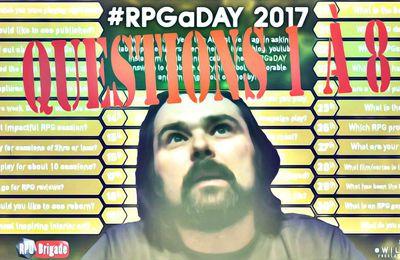 VLOG 2 - #RPGaDAY2017 - Partie 1: Questions 1 à 8