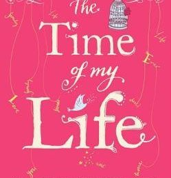 Cecelia Ahern - The time of my life (Avis)