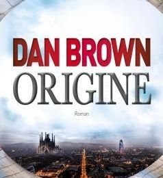 Dan Brown - Origine (Avis)