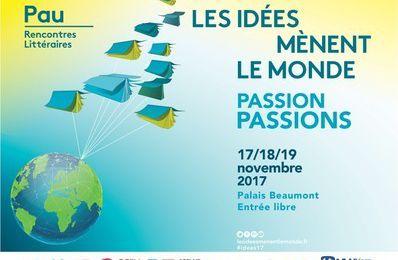 Les premiers invités des 4èmes Rencontres Littéraires Les Idées mènent le Monde - PAU