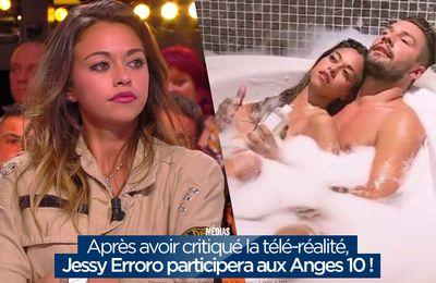 Après avoir critiqué la télé-réalité, Jessy Erroro participera aux Anges 10 ! #LMvsMonde2 #LesAnges10