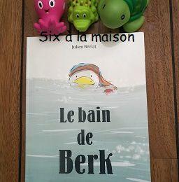 Le bain de Berk de Julien Béziat