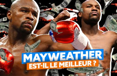 Floyd Mayweather est-il vraiment « The Best Ever » ?