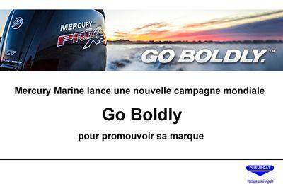 Mercury Marine 2017 lance une nouvelle campagne mondiale Go Boldly pour promouvoir sa marque.