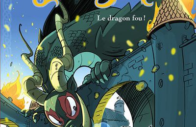 Le dragon fou !