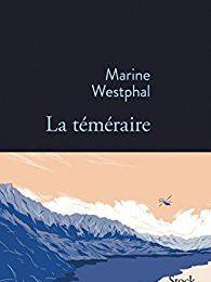 La téméraire - Marine Westphal