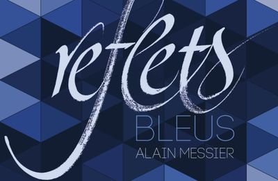 "New CD ""Reflets Bleus"" disponible !"