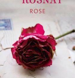 """Un joli livre : """"Rose"""" de Tatiana de Rosnay..."""