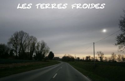 Les Terres Froides : 2012/2017
