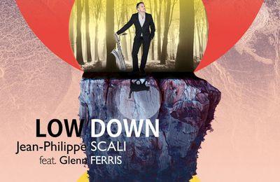 JEAN-PHILIPPE SCALI feat. Glenn FERRIS « Low Down »