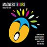 Madness Tenors  BE JAZZ FOR JAZZ