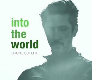 Bruno Schorp « Into The World »