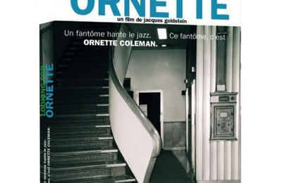 LOOKING FOR ORNETTE, film de Jacques Goldstein