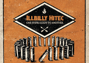 Illbilly Hitec  – One Thing Leads To Another (mit u.a. Promoe und Kinetical)