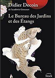 Le Bureau des Jardins et des Étangs - Didier Decoin