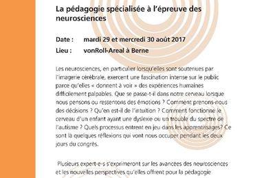 La pédagogie spécialisée à l'épreuve des neurosciences - 29-30 aout 2017