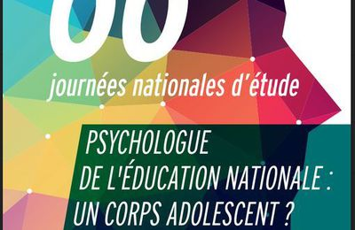 Journées d'études ACOP-F - Psychologue de l'Education nationale : un corps adolescent ? 19-22 sept 2017