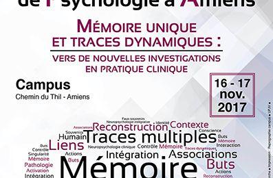 Journées internationales de psychologie - Mémoire unique et traces dynamiques - 16-17 nov 2017