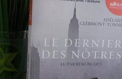 Le dernier des nôtres - Adélaïde de Clermont-Tonnerre (audio)