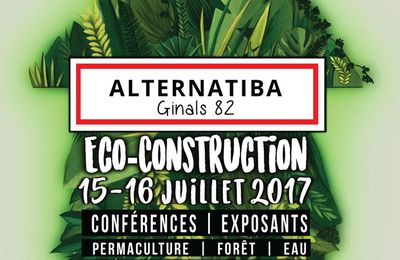 Journées de l'Ecoconstruction ALTERNATIBA à Ginals (82)