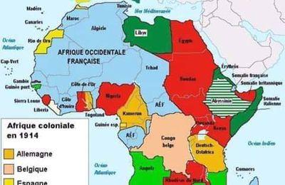 14-08-19- L'AFRIQUE ENVAHIE PAR LE COLONIALISME EUROPÉEN