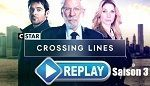 Replay: Crossing lines Saison 3 épisodes 9 & 10 en streaming sur dailymotion via Cstar