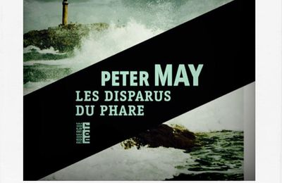 Les disparus du phare, de Peter May