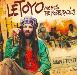 "Letoyo ""Simple Ticket"" avec les Roots Radics"