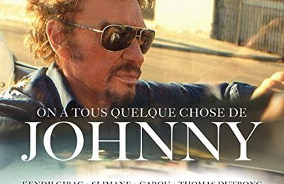 On a tous quelque chose de Johnny .............