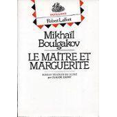 """""""Le maitre et marguerite"""" de Mikhaïl Boulgakov"""