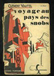 Voyage au pays des snobs, version 1925 ou 2017 ?
