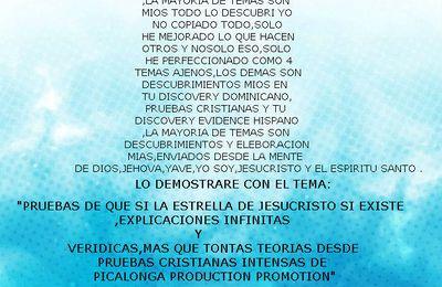 TODO NO HE COPIADO,LA MAYORIA DE TEMAS SON MIOS TODO LO DESCUBRI YO,YO NO HE COPIADO TODO,MUY POCAS SON LAS COSAS COPIADAS,SOLO HE MEJORADO LO QUE HACEN OTROS Y NO SOLO ESO,SOLO HE PERFECCIONADO COMO 4 TEMAS AJENOS,LOS DEMAS SON DESCUBRIMIENTOS MIOS EN TU DISCOVERY DOMINICANO,PRUEBAS CRISTIANAS Y TU DISCOVERY EVIDENCE HISPANO,LA MAYORIA DE TEMAS SON DESCUBRIMIENTOS Y ELEBORACIONS MIAS,ENVIADOS DESDE LA MENTE DE DIOS,JEHOVA,YAVE,YO SOY,JESUCRISTO Y EL ESPIRITU SANTO